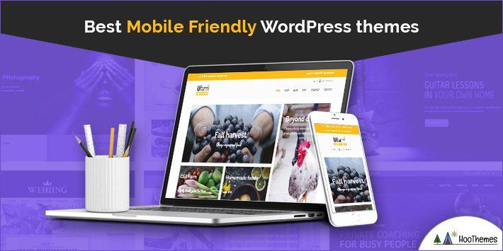Best Mobile Friendly WordPress Themes
