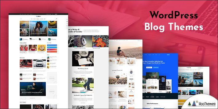 Best Free WordPress Blog Themes Liked by Many Bloggers